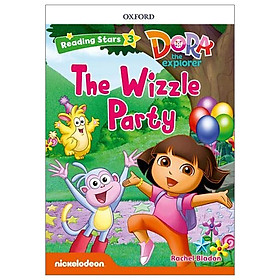 Reading Stars: Level 3: Dora The Explorer: The Wizzle Party