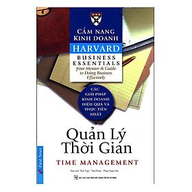 Cẩm Nang Kinh Doanh - Quản Lý Thời Gian (Tái Bản)