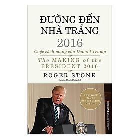 Sách - Đường đến nhà Trắng 2016