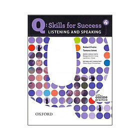 Q: Skills for Success Listening and Speaking 4 Student Book with Online Practice