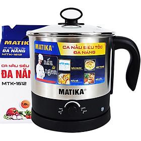 Ca Nấu Đa Năng 1.6L Inox 304 Matika MTK-1612 Công Suất 600W ,Ca Nấu Siêu Tốc,Nồi Lẩu Điện Mini,Nấu Mì. Nấu Lẩu,Đun Nước,Luộc Trứng -Hàng Chính Hãng