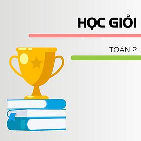 HOCMAI - Khóa học online - HỌC GIỎI lớp 2 - Toán + Tiếng Việt
