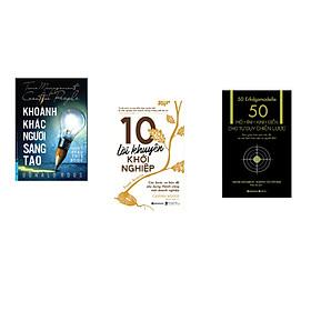 Combo 3 cuốn sách: Khoảnh Khắc Người Sáng Tạo + 10 lời khuyên khởi nghiệp + 50 mô hình kinh điển cho tư duy chiến lược