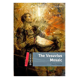 Oxford Dominoes Level 3: The Vesuvius Mosaic