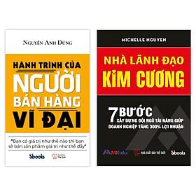 COMBO 2 cuốn sách: Hành Trình Của Người Bán Hàng Vĩ Đại + Nhà Lãnh Đạo Kim Cương