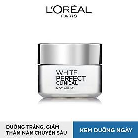 Kem Dưỡng Giảm Thâm Nám Và Trắng Mịn Ban Ngày L'Oreal White Perfect Clinical SPF19 PA+++ 50ml