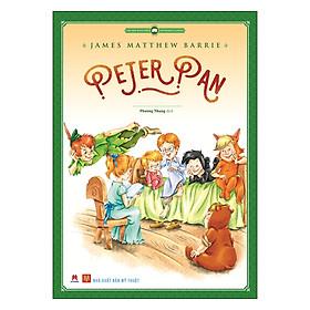 Văn Học Kinh Điển Thế Giới - Peter Pan (Tái Bản)