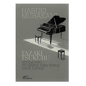 Cuốn tiểu thuyết siêu thực, mơ hồ và huyền bí : Tazakitsukuru không màu và những năm tháng hành hương