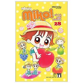 Nhóc Miko! Cô Bé Nhí Nhảnh - Tập 28 (Tái Bản 2020)