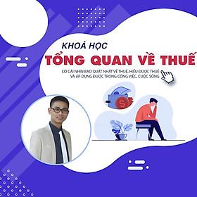 Khóa học TIN HỌC VP - Tổng quan về thuế [UNICA.VN