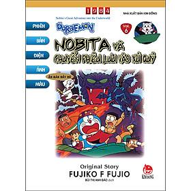 Doraemon - Phiên Bản Điện Ảnh Màu - Ấn Bản Đầy Đủ Tập 6: Nobita Và Chuyến Phiêu Lưu Vào Xứ Quỷ (Tái Bản 2020)