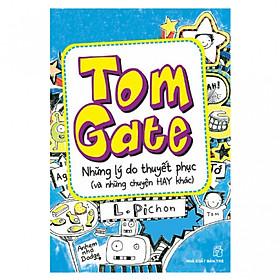 Tome Gate: Những Lý Do Thuyết Phục (Và Những Chuyện Hay Khác) - Tái Bản
