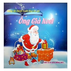 Những Câu Chuyện Huyền Thoại Thế Giới - Ông Già Noel
