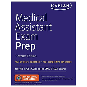 Medical Assistant Exam Prep: Your All-in-One Guide To The CMA & RMA Exams (Kaplan Medical Assistant)