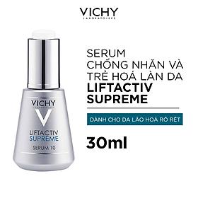 Dưỡng chất(Serum) dưỡng da giúp ngăn ngừa 10 dấu hiệu lão hóa & làm săn chắc làn da Vichy Liftactiv Supreme Serum 30ml