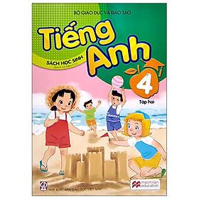 Tiếng Anh 4 - Tập 2 - Sách Học Sinh (2021)