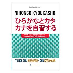 Tự Học Chữ Hiragana Và Chữ Katakana