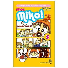 Nhóc Miko! Cô Bé Nhí Nhảnh - Tập 5 (Tái Bản 2020)