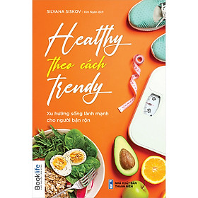 Healthy Theo Cách Trendy