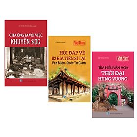 Combo Tủ sách Kể chuyện lịch sử - Văn hóa Việt Nam (Bộ 3 cuốn)
