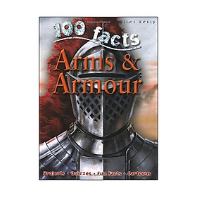 Arms & Armor (100 Facts)
