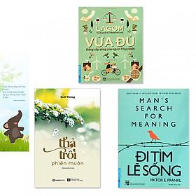 Combo 3 cuốn: Lagom - Vừa Đủ - Đẳng Cấp Sống Của Người Thụy Điển + Thả Trôi Phiền Muộn + Đi Tìm Lẽ Sống (Tặng kèm bookmark danh ngôn hình voi)