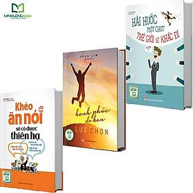 Sách: Combo Thay Đổi Để Thành Công: khéo ăn nói sẽ có được thiên hạ + hài hước một chút thế giới sẽ khác đi+ hanh phúc do bạn lựa chọn