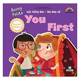 Giỏi Tiếng Anh - Vui Ứng Xử - You First