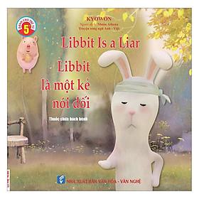 Truyện Song Ngữ Anh Việt - Libbit Là Một Kẻ Nói Dối