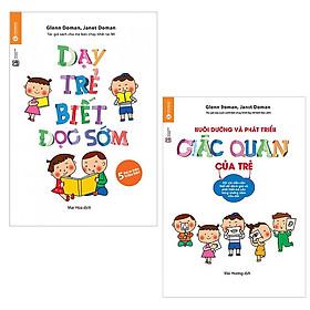Bộ sách phương pháp phát triển giác quan của trẻ: Dạy Trẻ Biết Đọc Sớm - Nuôi Dưỡng Và Phát Triển Giác Quan Của Trẻ