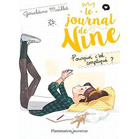 Tiểu thuyết thiếu niên tiếng Pháp: Pourquoi c'est compliqué ? Le journal de Nine Tome 2