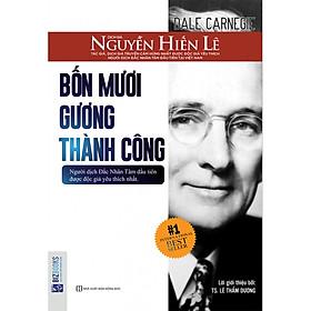 Bốn Mươi Gương Thành Công (Bộ Sách Sống Sao Cho Đúng - Nguyễn Hiến Lê) tặng kèm bookmark