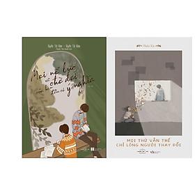 Combo 2 Cuốn Sách: Mọi nỗ lực và chờ đợi của bạn đều có ý nghĩa + Mọi thứ vẫn thế chỉ lòng người thay đổi
