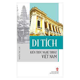 Di Tích Kiến Trúc Nghệ Thuật Việt Nam