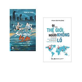 Combo 2 cuốn sách: Sài Gòn Kỳ Án - Cuộc Phiêu Lưu Của Những Giấc Mơ + Đi Ra Thế Giới Với Người Khổng Lồ