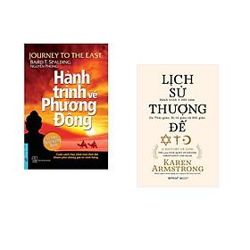 Combo 2 cuốn sách: Hành Trình Về Phương Đông (Bìa mềm) + Lịch Sử Thượng Đế (bìa cứng)