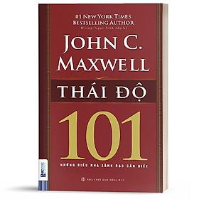 Sách - Attitude 101 - thái độ 101 - KNBooks