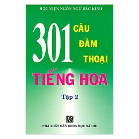 301 Câu Đàm Thoại Tiếng Hoa - Tập 2