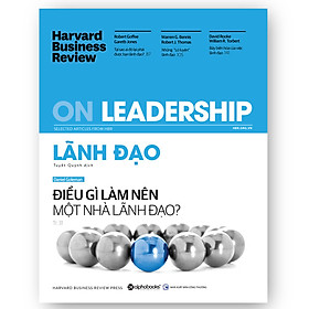 HBR - On Leadership - Lãnh Đạo