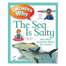 I Wonder Why The Sea Is Salty
