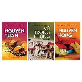 Combo Văn học Việt Nam - Tuyển tập tác giả nổi tiếng 3 (Vũ Trọng Phụng, Nguyên Hồng, Nguyễn Tuân)