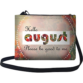 Túi Đeo Chéo Nữ In Hình Hello August, Please Be Good To Me - TUTE040