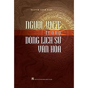 Người Việt Trong Dòng Lịch Sử Văn Hóa