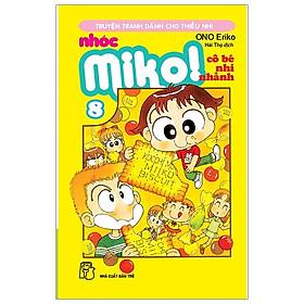 Nhóc Miko! Cô Bé Nhí Nhảnh - Tập 8 (Tái Bản 2020)