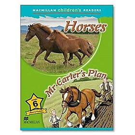 Macmillan Children's Readers 6: Horses - Mr Carter Plan