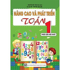 NÂNG CAO VÀ PHÁT TRIỂN TOÁN 1