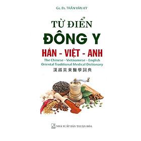 Từ Điển Đông Y Hán - Việt - Anh
