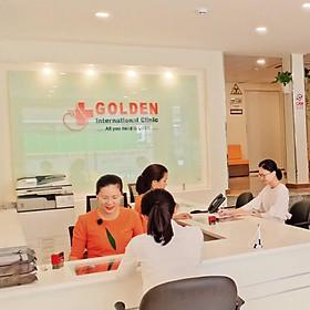 Gói Khám Tầm Soát Ung Thư Cho Nữ Tại Phòng Khám Đa Khoa Quốc Tế Golden Healthcare