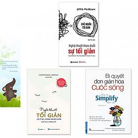 Combo 3 cuốn sách về lối sống tối giản: Bí Quyết Đơn Giản Hóa Cuộc Sống + Nghệ Thuật Tối Giản: Có Ít Đi, Sống Nhiều Hơn + Nghệ Thuật Theo Đuổi Sự Tối Giản (Kèm bookmark danh ngôn hình voi)