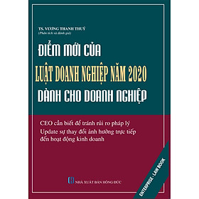 Điểm Mới Của Luật Doanh Nghiệp Năm 2020 Dành Cho Doanh Nghiệp